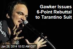 Gawker Issues 6-Point Rebuttal to Tarantino Suit