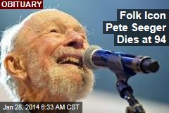 Folk Icon Pete Seeger Dies