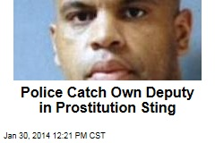 Police Catch Own Deputy in Prostitution Sting