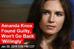Amanda Knox Found Guilty