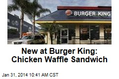 New at Burger King: Chicken Waffle Sandwich