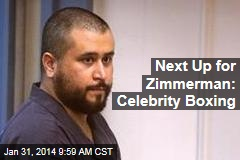 Next Up for Zimmerman: Celebrity Boxing