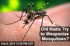 Did Nazis Try to Weaponize Mosquitoes?