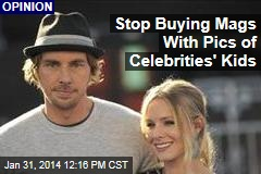 Stop Buying Mags With Pics of Celebrities' Kids