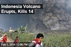 Indonesia Volcano Erupts, Kills 14