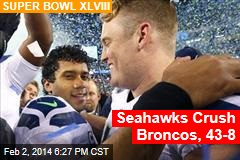 Seattle Jumps to 15-0 Lead, Bewildering Broncos