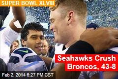 Seattle Jumps to 15-0 Lead, Bewildering Broncos