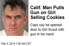 Calif. Man Pulls Gun on Girl Selling Cookies