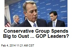 Conservative Group Spends Big to Oust ... GOP Leaders?