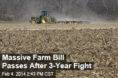 Massive Farm Bill Passes After 3-Year Fight
