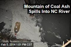 Mountain of Coal Ash Spills Into NC River
