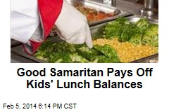 Good Samaritan Pays Off Kids' Lunch Balances