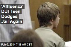 'Affluenza' DUI Teen Dodges Jail Again