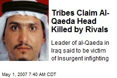 Tribes Claim Al-Qaeda Head Killed by Rivals