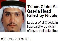 Tribes Claim Al-Qaeda Head Killed by Rivals