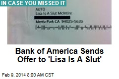 Bank of America Sends Offer to 'Lisa Is A Slut'