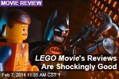 LEGO Movie 's Reviews Are Shockingly Good