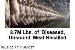 Calif. Firm Recalls 8.7M Lbs. of 'Diseased, Unsound' Meat