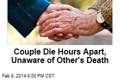 Old Couple Die Hours Apart, Unaware of the Other's Death