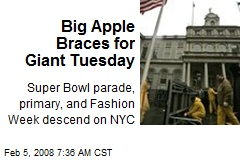 Big Apple Braces for Giant Tuesday