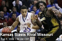 Kansas Blasts Rival Missouri