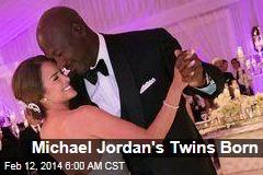 Michael Jordan's Twins Born