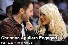 Christina Aguilera Engaged