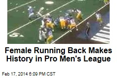 Female Running Back Makes History in Pro Men's League