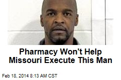 Pharmacy Won't Help Missouri Execute This Man
