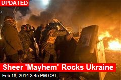 Sheer 'Mayhem' Rocks Ukraine
