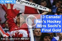O Canada! Men's Hockey Wins Sochi's Final Gold