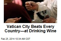 Vatican City Beats Every Country—at Drinking Wine