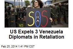 US Expels 3 Venezuela Diplomats in Retaliation