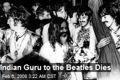 Indian Guru to the Beatles Dies