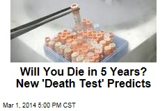Will You Die in 5 Years? New 'Death Test' Predicts