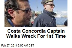 Costa Concordia Captain Walks Wreck For 1st Time