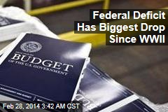 Federal Deficit Has Biggest Drop Since WWII