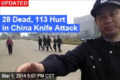 27 Dead, 109 Hurt in China Knife Attack