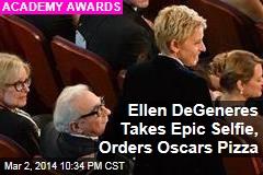 Ellen DeGeneres Takes Epic Selfie, Orders Oscars Pizza