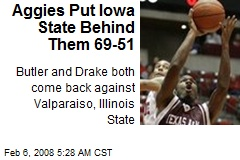 Aggies Put Iowa State Behind Them 69-51