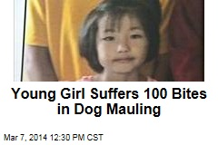 Young Girl Suffers 100 Bites in Dog Mauling