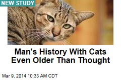 Man's History With Cats Even Older Than Thought