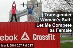 Transgender Woman's Suit: Let Me Compete as Female