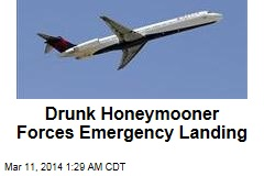 Drunk Honeymooner Forces Emergency Landing
