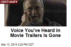 Voice You've Heard in Movie Trailers Is Gone