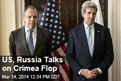 US, Russia Talks on Crimea Flop