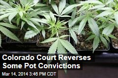 Colorado Court Reverses Some Pot Convictions