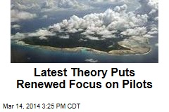 Latest Theory Puts Renewed Focus on Pilots