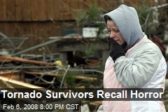 Tornado Survivors Recall Horror