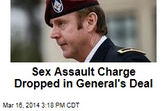 Defense: General's Deal Drops Sex Assault Charge